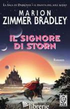 SIGNORE DI STORN (IL) - ZIMMER BRADLEY MARION