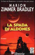 SPADA DI ALDONES (LA) - ZIMMER BRADLEY MARION