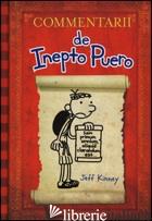 COMMENTARII DE INEPTO PUERO. EDIZ. LATINA - KINNEY JEFF