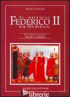 MITICO FEDERICO II (IL) - TRAGNI BIANCA