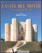 CASTEL DEL MONTE. UN CASTELLO MEDIEVALE - LICINIO R. (CUR.)