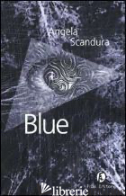 BLUE - SCANDURA ANGELA