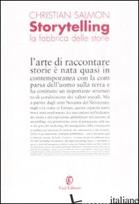 STORYTELLING. LA FABBRICA DELLE STORIE - SALMON CHRISTIAN
