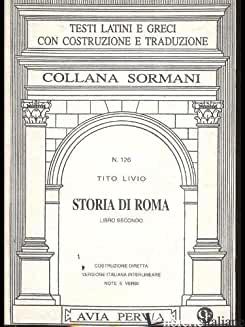 STORIA DI ROMA. LIBRO 2º - LIVIO TITO