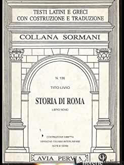 STORIA DI ROMA. LIBRO 9º - LIVIO TITO