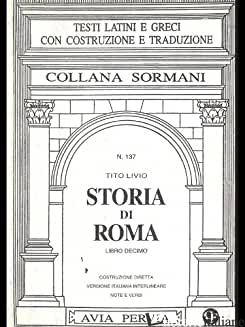 STORIA DI ROMA. LIBRO 10º - LIVIO TITO