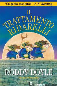 TRATTAMENTO RIDARELLI (IL) - DOYLE RODDY