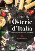 RICETTE DI OSTERIE D'ITALIA (LE) - MINERDO B. (CUR.); NOVELLINI G. (CUR.)