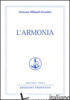 ARMONIA (L') - AIVANHOV OMRAAM MIKHAEL; BELLOCCHIO E. (CUR.)