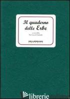 QUADERNO DELLE ERBE (IL) - PRO LOCO DI SARMEDE (CUR.)