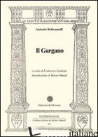 GARGANO (IL) - BELTRAMELLI ANTONIO; GIULIANI F. (CUR.)