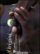 ORIGINI. 365 PENSIERI DEI SAGGI DELL'AFRICA. EDIZ. ILLUSTRATA - FOLLMI OLIVIER; FOLLMI DANIELLE