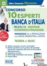 CONCORSO 10 ESPERTI BANCA D'ITALIA. PROFILO B. DISCIPLINE ECONOMICO-FINANZIARIE. - 345/3B