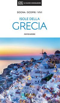 ISOLE DELLA GRECIA -