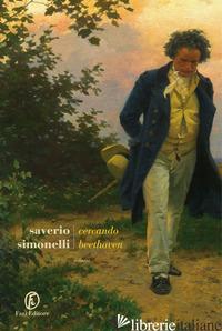 CERCANDO BEETHOVEN - SIMONELLI SAVERIO