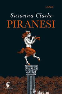 PIRANESI - CLARKE SUSANNA