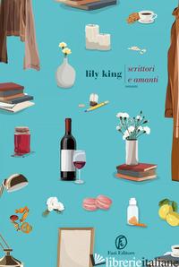SCRITTORI E AMANTI - KING LILY