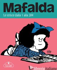 MAFALDA. LE STRISCE. VOL. 1: DALLA 1 ALLA 384 - QUINO