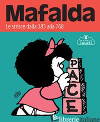 MAFALDA. LE STRISCE. VOL. 2: DALLA 385 ALLA 768 - QUINO