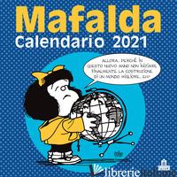 MAFALDA. CALENDARIO DA PARETE 2021 - QUINO