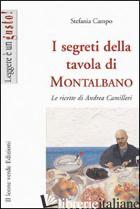 SEGRETI DELLA TAVOLA DI MONTALBANO. LE RICETTE DI ANDREA CAMILLERI (I) - CAMPO STEFANIA