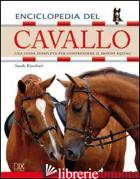 ENCICLOPEDIA DEL CAVALLO. EDIZ. ILLUSTRATA - RANSFORD SANDY