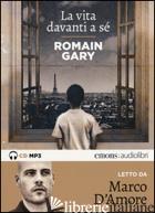 VITA DAVANTI A SE' LETTO DA MARCO D'AMORE. AUDIOLIBRO. CD AUDIO FORMATO MP3 (LA) - GARY ROMAIN