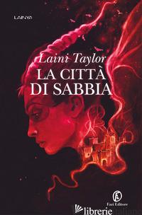 CITTA' DI SABBIA (LA) - TAYLOR LAINI
