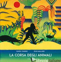 CORSA DEGLI ANIMALI (LA) - CHARMS DANIIL I.