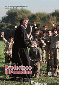 PREFERISCO IL PARADISO. DVD - CAMPIOTTI GIACOMO