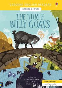 THREE BILLY GOATS. STARTER LEVEL. EDIZ. A COLORI (THE) - MACKINNON MAIRI