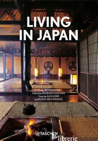 LIVING IN JAPAN. EDIZ. ITALIANA, SPAGNOLA E PORTOGHESE. 40TH ANNIVERSARY EDITION - KERR ALEX; SOKOL KATHY A.; TASCHEN A. (CUR.)