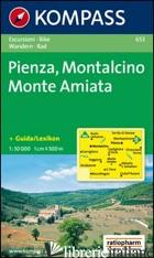 CARTA ESCURSIONISTICA N. 653. TOSCANA, UMBRIA, ABRUZZI. PIENZA, MONTALCINO, MONT - AAVV