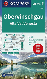CARTA ESCURSIONISTICA N. 41 ALTA VAL VENOSTA 1:25.000 EDIZ. ITALIANA, TEDESCA E  -