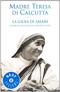 GIOIA DI AMARE (LA) - TERESA DI CALCUTTA (SANTA)