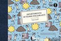 DIPARTIMENTO DI TEORIE FOLGORANTI - GAULD TOM