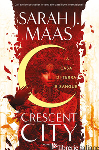 CASA DI TERRA E SANGUE. CRESCENT CITY (LA) - MAAS SARAH J.