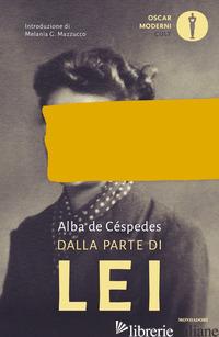 DALLA PARTE DI LEI - DE CESPEDES ALBA