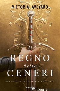 REGNO DELLE CENERI (IL) - AVEYARD VICTORIA
