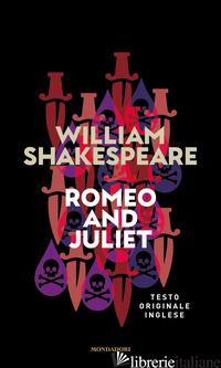 ROMEO AND JULIET - SHAKESPEARE WILLIAM