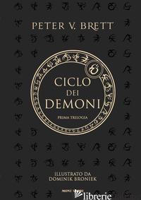 CICLO DEI DEMONI. PRIMA TRILOGIA - BRETT PETER V.