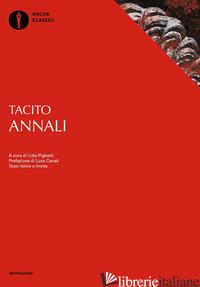 ANNALI. TESTO LATINO A FRONTE - TACITO PUBLIO CORNELIO; PIGHETTI L. (CUR.)
