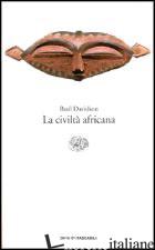 CIVILTA' AFRICANA (LA) - DAVIDSON BASIL