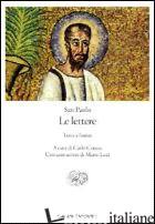 LETTERE. TESTO ORIGINALE A FRONTE (LE) - PAOLO (SAN); CARENA C. (CUR.)