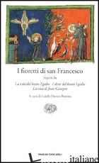 FIORETTI (I) - FRANCESCO D'ASSISI (SAN); DAVICO BONINO G. (CUR.)