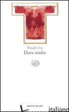 DURA MADRE - FOIS MARCELLO