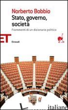 STATO, GOVERNO, SOCIETA' - BOBBIO NORBERTO