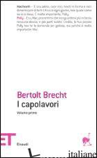 CAPOLAVORI - BRECHT BERTOLT