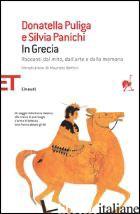 IN GRECIA - PULIGA DONATELLA; PANICHI SILVIA