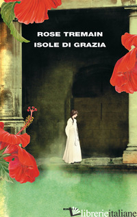 ISOLE DI GRAZIA - TREMAIN ROSE